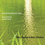 Roger Davidson Trio: We Remember Helen