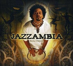Paoli Mejias - Jazzambia