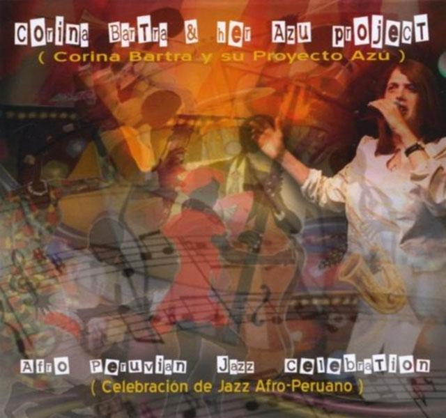 corina-bartra-azu-project-afro-peruvian-jazz-celebration