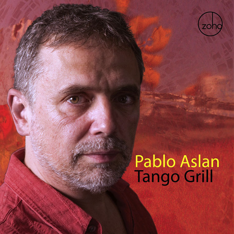 Pablo Aslan - Tango Grill