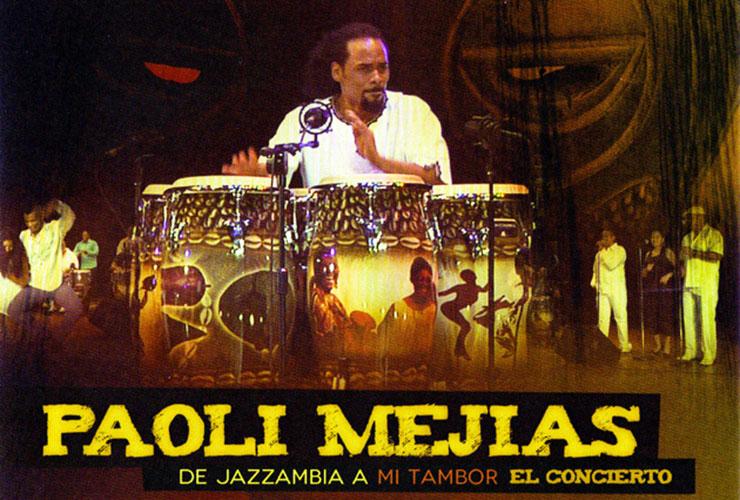 Paoli Mejias - De Jazzambia A Mi Tambor