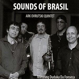 Ark Ovrutski - Sounds of Brasil