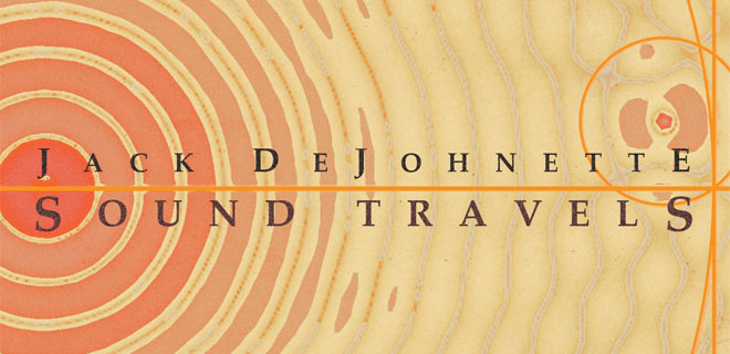 Jack de Johnette - Sound Travels