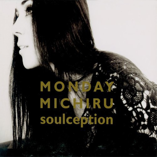 Monday Michiru - Soulception