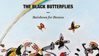 The Black Butterflies - Rainbows for Ramon