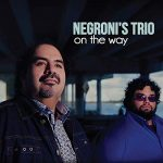 Negroni's Trio - On the Way