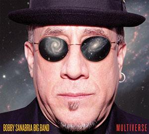 Bobby Sanabria Big Band - Multiverse
