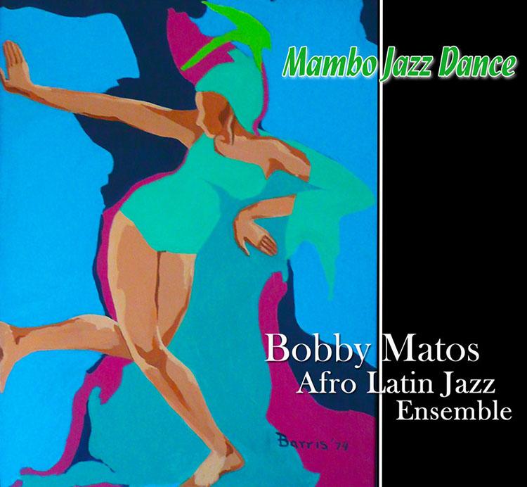 Bobby Matos - Mambo Jazz Dance