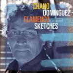 Chano Domínguez - Flamenco Sketches