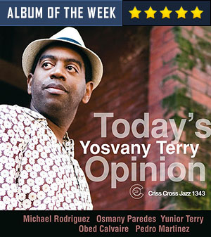 Yosvany Terry - Todays Opinion
