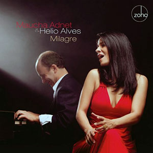 Maucha Adnet and Helio Alves - Milagre