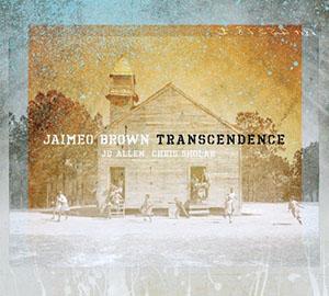 Jaimeo Brown - Transcendence