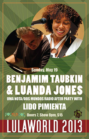 Benjamim Taubkin & Luanda Jones at Lula Lounge