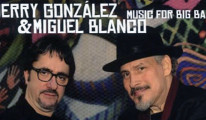 Jerry Gonzalez & Miguel Blanco - Music for Big Band