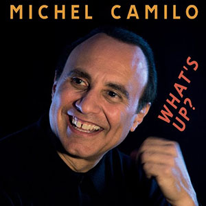 Michel Camilo - What-s Up