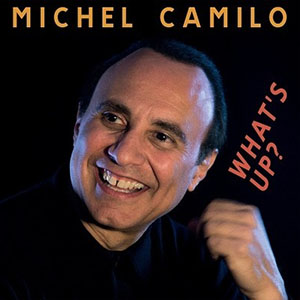 Michel Camilo - Whats Up
