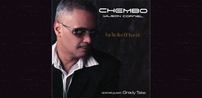 Chembo Corniel - For the Rest of Your Life