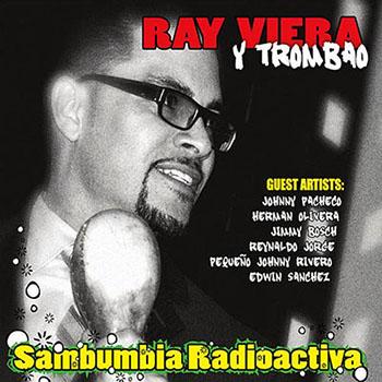 Ray Viera y Trombao - Sambumbia Radioactiva