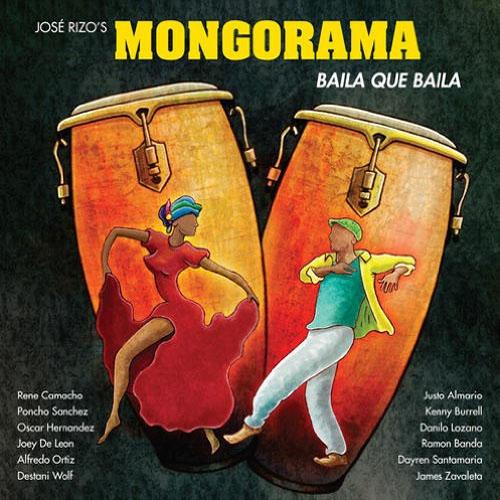 José Rizo's Mongorama - Baila Que Baila