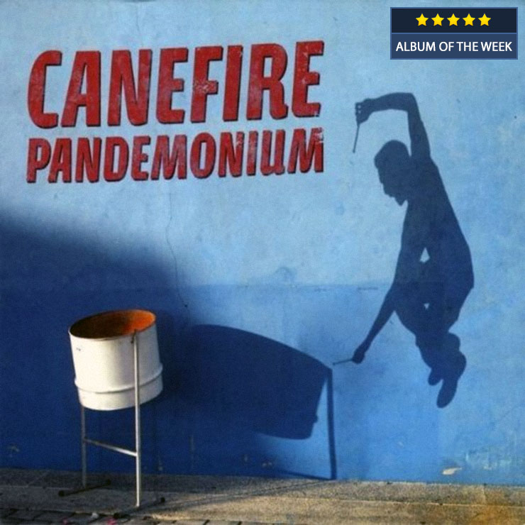Canefire - Pandemonium