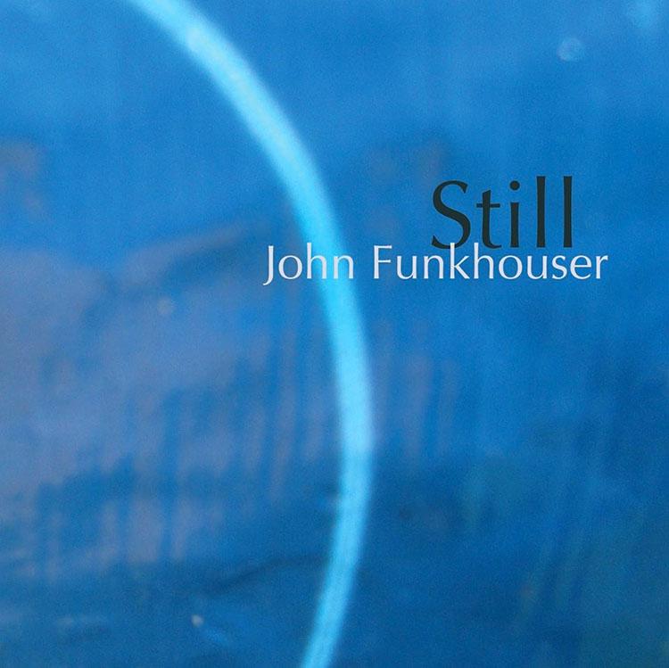 John Funkhouser - Still