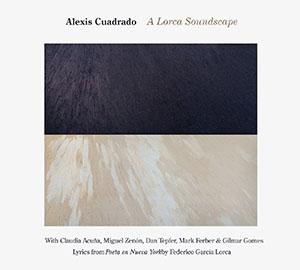 Alexis Cuadrado - A Lorca Soundscape