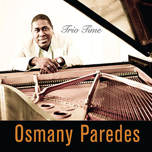Osmany Paredes - Trio Time