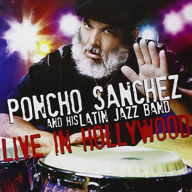 poncho-sanchez-and-his-latin-jazz-band-live-in-hollywood