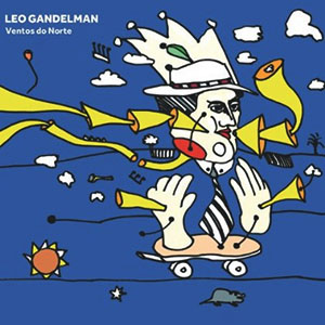 Leo Gandelman - Ventos do Norte CD