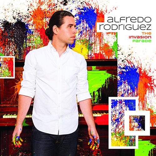 Alfredo Rodriguez -- The Invasion Parade