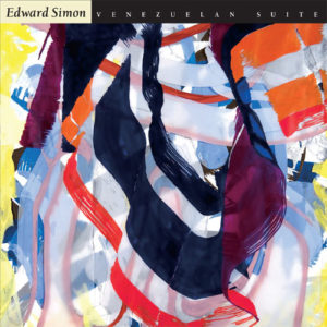 Edward Simon - Venezuelan Suite