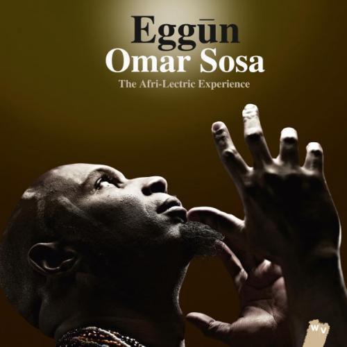 Omar Sosa Afri-lectric Experience