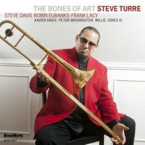Steve Turre - The Bones of Art