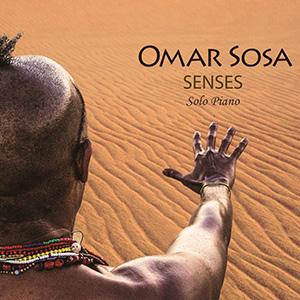 Omar Sosa - Senses