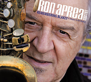 Ron Aprea Sextet - Remembering Blakey