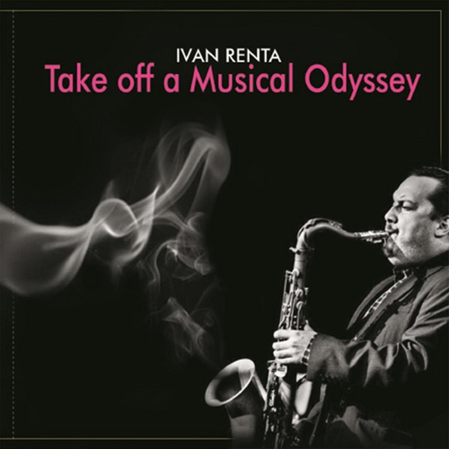 Iván Renta - Take off a Musical Odyssey
