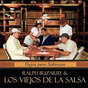 Ralph Irizarry & Los Viejos de la Salsa