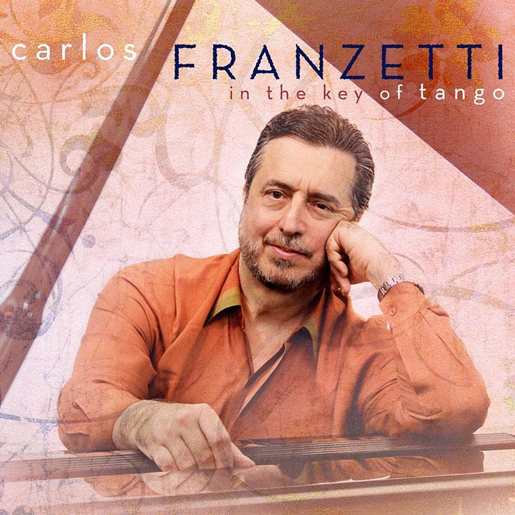 Carlos Franzetti - In the Key of Tango