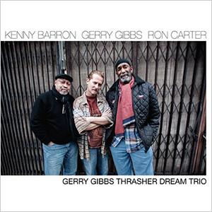 Gerry-Gibbs-Thrasher-Dream-Trio