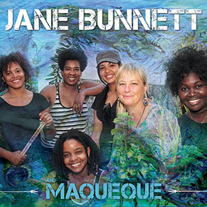Jane Bunnett and Maqueque 300x300