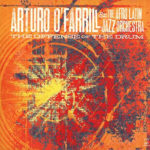 Arturo O'Farrill & The Afro Latin Jazz Orchestra - The Offense of the Drum