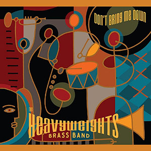 Heavyweights Brass Band - Dont Bring Me Down