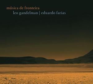 Leo Gandelman - Musica de Fronteira