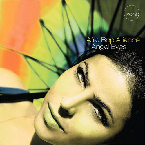 Afro Bop Alliance - Angel Eyes