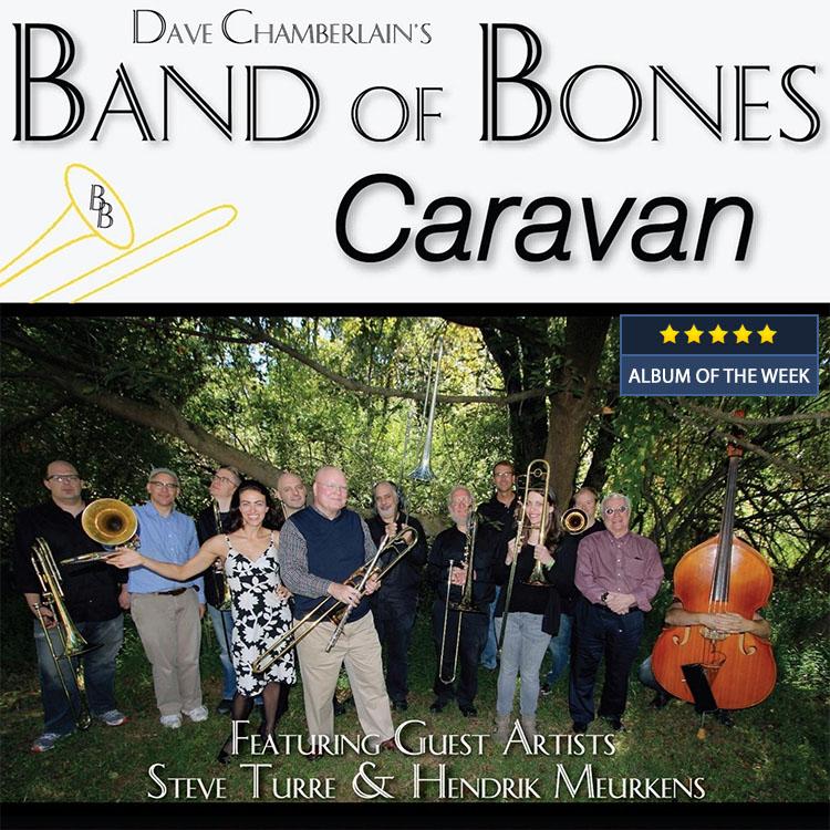 Dave Chamberlain Band of Bones - Caravan
