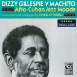 Dizzy Gillespie Y Machito - Afro-Cuban Jazz Moods