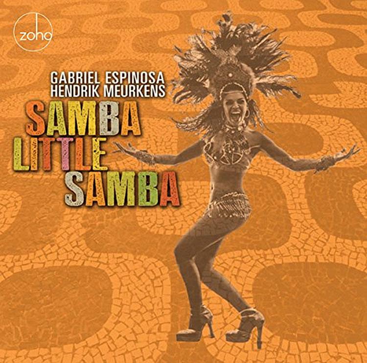Gabriel Espinosa - Hendrik Meurkens - Samba Little Samba