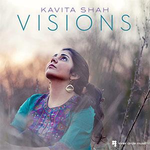 Kavita Shah - Visions