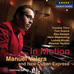 Manuel Valera and New Cuban Express - In Motion