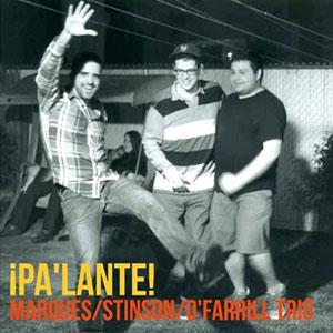 Marques-Stinson-O-Farrill Trio - Pa-lante